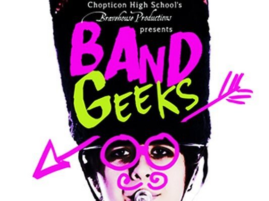 Chopticon High School's Bravehouse Productions to present Band Geeks