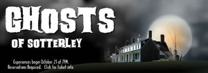 Tickets to Ghosts of Sotterley